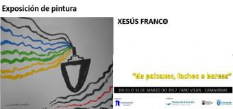 """Exposición de pintura """" de paisaxes, fachos e barcos"""""""