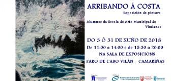 """Exposición de pintura """"Arribando á Costa"""""""